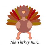 The Turkey Burn
